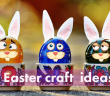 Easter crafts featured image