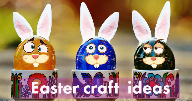 5…Traditional Easter holiday crafts